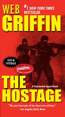 The Hostage, W.E.B. GRIFFIN