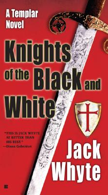 Knights of the Black and White, JACK WHYTE