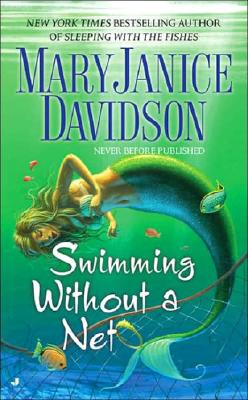 Swimming without a Net (Fred the Mermaid, Book 2), Davidson,Maryjanice