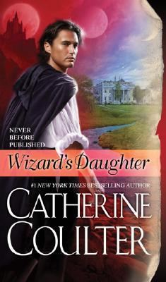 Wizard's Daughter, CATHERINE COULTER