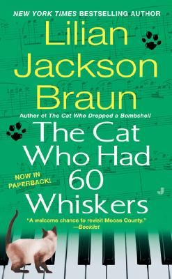 The Cat Who Had 60 Whiskers, Braun, Lilian Jackson