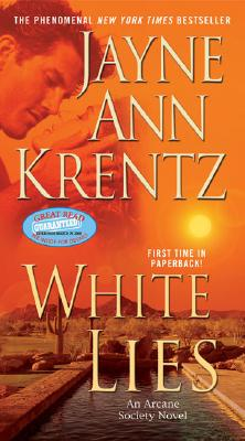 White Lies (The Arcane Society, Book 2), JAYNE ANN KRENTZ
