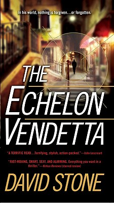The Echelon Vendetta, DAVID STONE