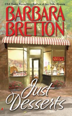 Just Desserts, Barbara Bretton