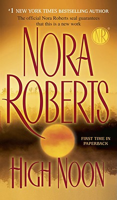 High Noon, Nora Roberts