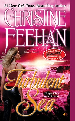 Turbulent Sea (Drake Sisters, Book 6), CHRISTINE FEEHAN