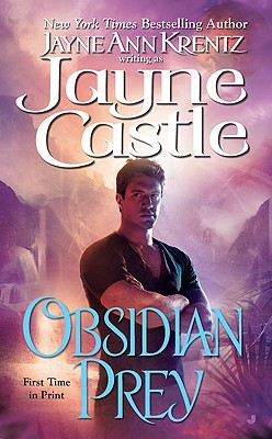 Obsidian Prey (Ghost Hunters, Book 6), JAYNE CASTLE