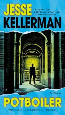 Potboiler, Kellerman, Jesse