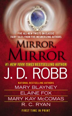 Mirror, Mirror, J. D. Robb, Mary Blayney, Elaine Fox, Mary Kay McComas, R.C. Ryan