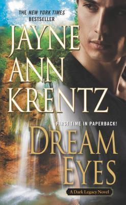 Dream Eyes (Dark Legacy), Jayne Ann Krentz
