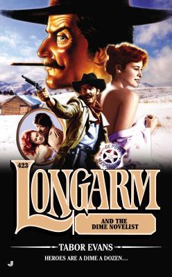 Longarm 423: Longarm and the Dime Novelist, Tabor Evans