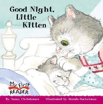 Good Night, Little Kitten (My First Reader (Paperback)), Christensen, Nancy
