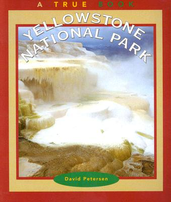 Image for Yellowstone National Parks (True Books : National Parks)