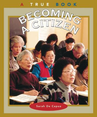 Image for Becoming a Citizen (a True Book: Civics)