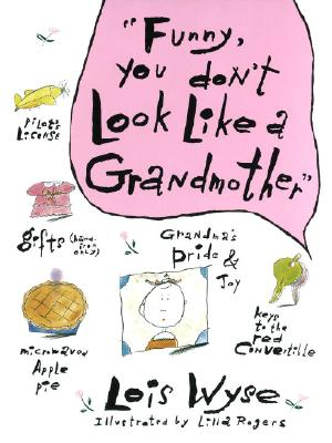 Image for Funny, You Don't Look Like a Grandmother