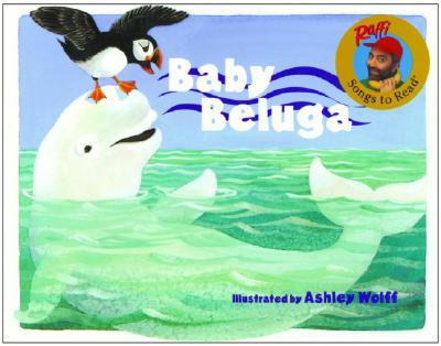 Baby Beluga (Raffi Songs to Read), Raffi