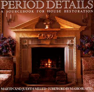 Image for Period Details: A Sourcebook for House Restoration
