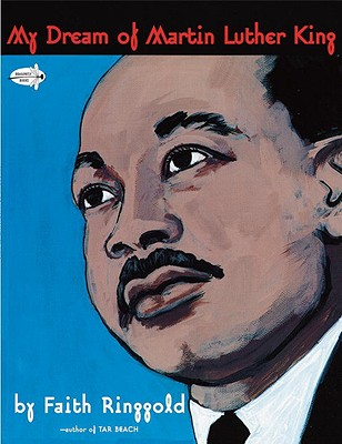My Dream of Martin Luther King (Dragonfly Books), Ringgold, Faith