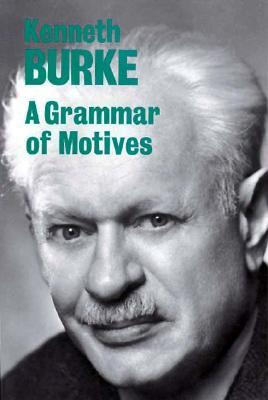 A Grammar of Motives, Burke, Kenneth