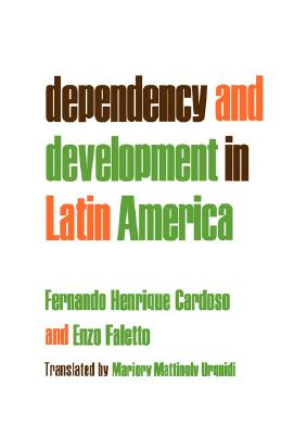 Image for DEPENDENCY AND DEVELOPMENT IN LATIN AMER