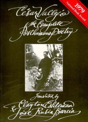 The Complete Posthumous Poetry, Vallejo, César