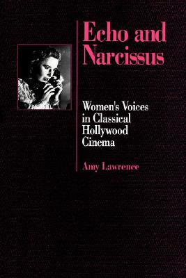 Image for ECHO AND NARCISSUS : WOMEN'S VOICES IN C