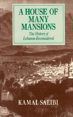 Image for A House of Many Mansions: The History of Lebanon Reconsidered