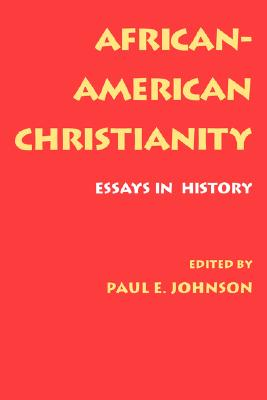 Image for African-American Christianity: Essays in History