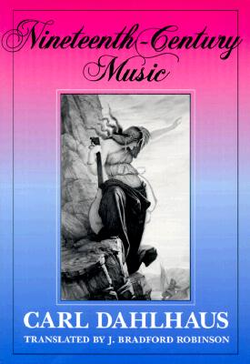 Image for Nineteenth-Century Music (California Studies in 19th-Century Music)