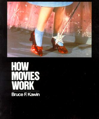 How Movies Work, Bruce F. Kawin