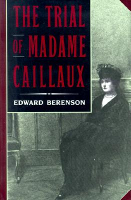 Image for TRIAL OF MADAME CAILLAUX