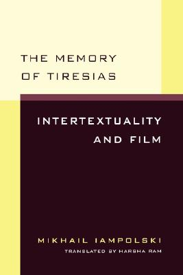 Image for Memory of Tiresias: Intertextuality and Film