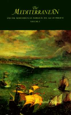 Image for Mediterranean and the Mediterranean World in the Age of Philip II, Vol. 1