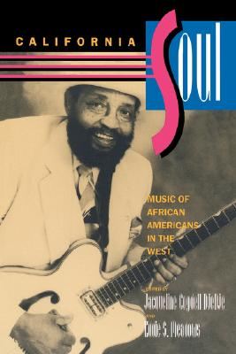 Image for California Soul: Music of African Americans in the West (Music of the African Diaspora)