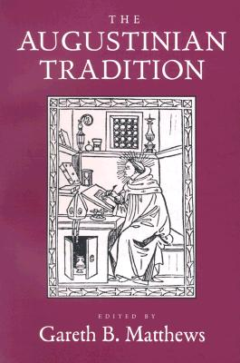 Image for The Augustinian Tradition (Philosophical Traditions)