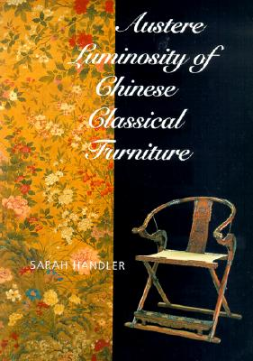 Image for Austere Luminosity of Chinese Classical Furniture