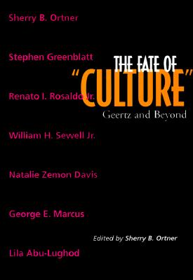Image for The Fate of Culture: Geertz and Beyond (Volume 8) (Representations Books)