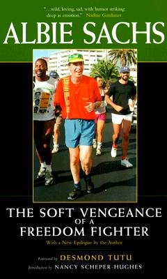 The Soft Vengeance of a Freedom Fighter, New Edition, Sachs, Albie