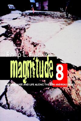 Image for Magnitude 8: Earthquakes and Life along the San Andreas Fault