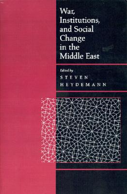 Image for War, Institutions, and Social Change in the Middle East