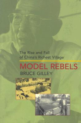 MODEL REBELS : THE RISE AND FALL OF CHIN, BRUCE GILLEY