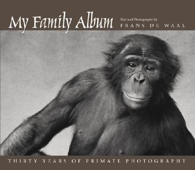 Image for My Family Album: Thirty Years of Primate Photography