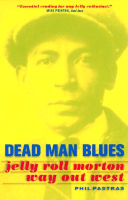 Image for Dead Man Blues: Jelly Roll Morton Way Out West