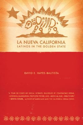 Image for La Nueva California: Latinos in the Golden State
