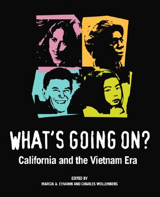 Image for Whats Going On?: California and the Vietnam Era