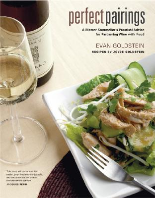 Image for Perfect Pairings: A Master Sommelier's Practical Advice for Partnering Wine with Food