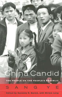 Image for China Candid: The People on the People's Republic