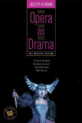 Opera as Drama: Fiftieth Anniversary Edition, Kerman, Joseph