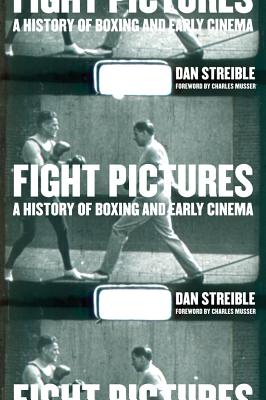 Image for Fight Pictures: A History of Boxing and Early Cinema