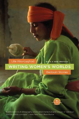 Image for Writing Women's Worlds: Bedouin Stories